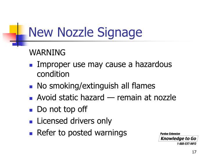 New Nozzle Signage
