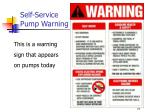 self service pump warning