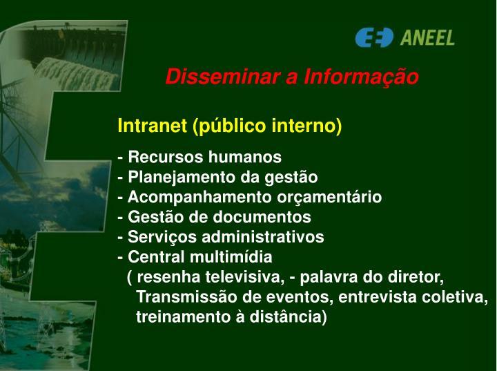 Disseminar a Informação