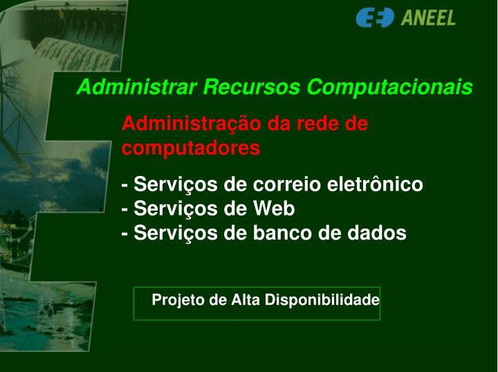 Administrar Recursos Computacionais