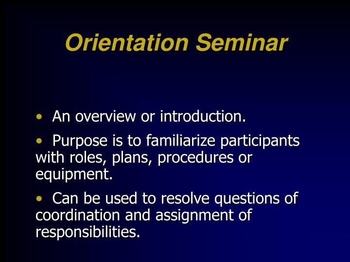 Orientation Seminar