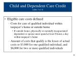 child and dependent care credit slide 3 of 4