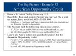 the big picture example 32 american opportunity credit