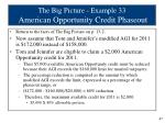the big picture example 33 american opportunity credit phaseout