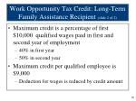 work opportunity tax credit long term family assistance recipient slide 2 of 2