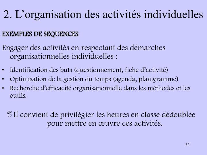 2. L'organisation des activités individuelles