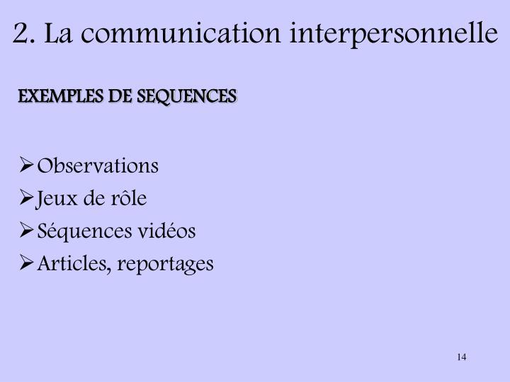 2. La communication interpersonnelle