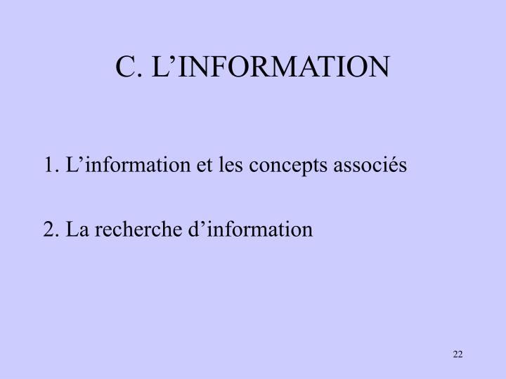 C. L'INFORMATION