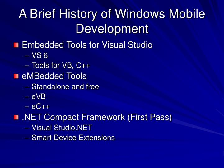 A Brief History of Windows Mobile Development