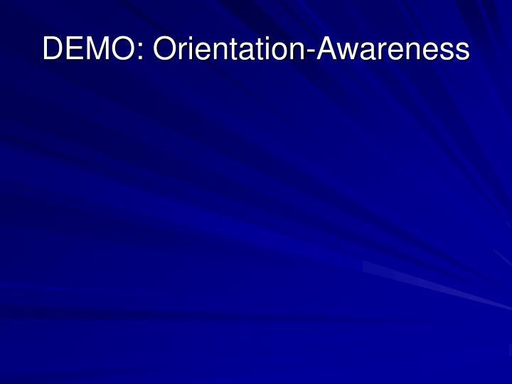 DEMO: Orientation-Awareness