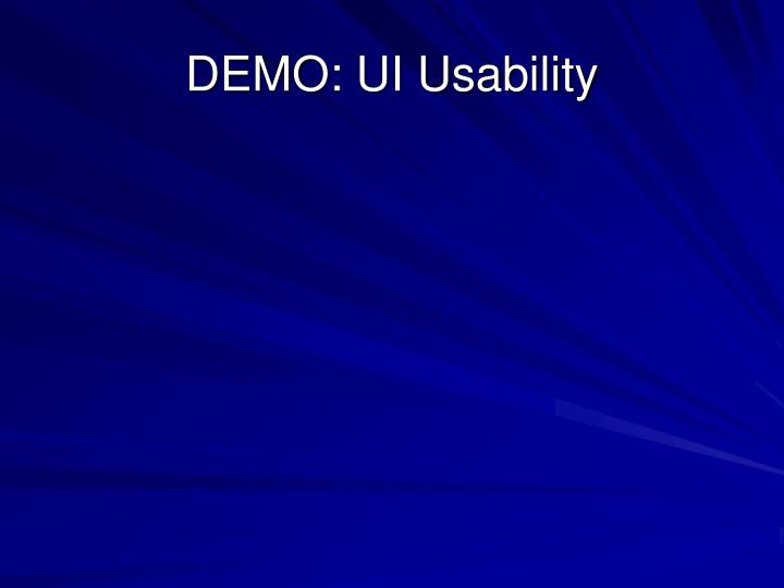 DEMO: UI Usability