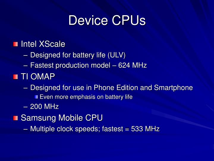 Device CPUs