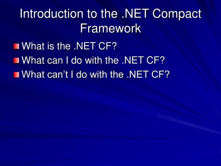Introduction to the .NET Compact Framework
