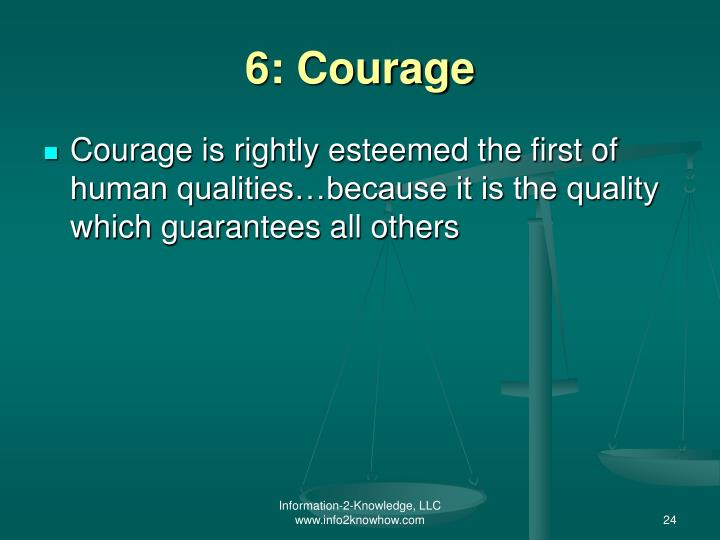 6: Courage