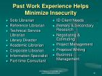 past work experience helps minimize insecurity