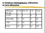 2 crit res biologiques albumine et pr albumine