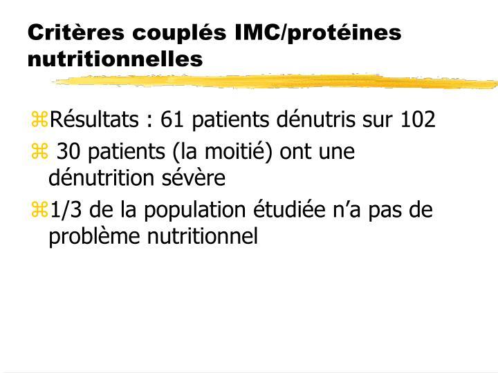 Critères couplés IMC/protéines nutritionnelles