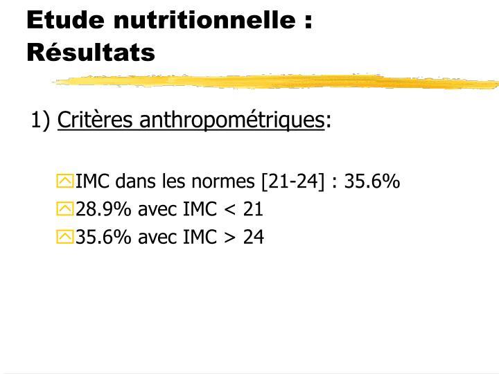 Etude nutritionnelle : Résultats