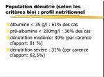 population d nutrie selon les crit res bio profil nutritionnel