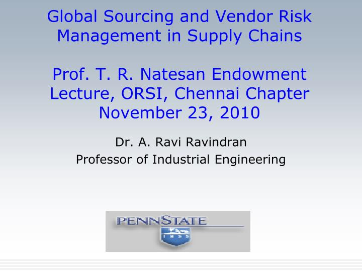Global Sourcing and Vendor Risk Management in Supply Chains