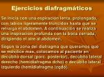 ejercicios diafragm ticos