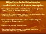 objetivos de la fisioterapia respiratoria en el asma bronquial