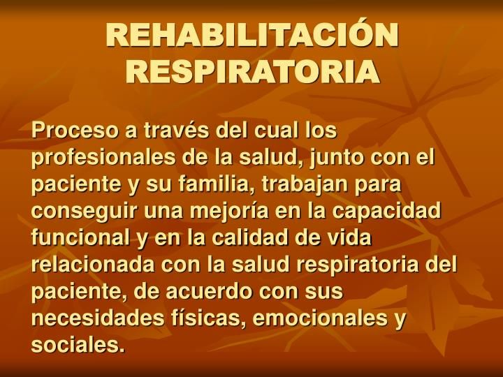 REHABILITACIÓN  RESPIRATORIA