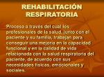 rehabilitaci n respiratoria1