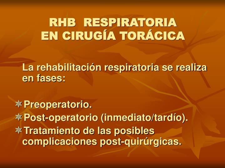 RHB  RESPIRATORIA