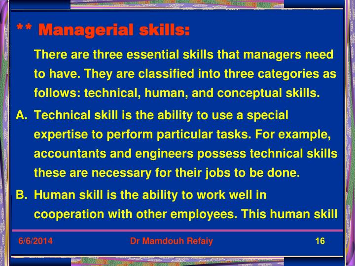 ** Managerial skills: