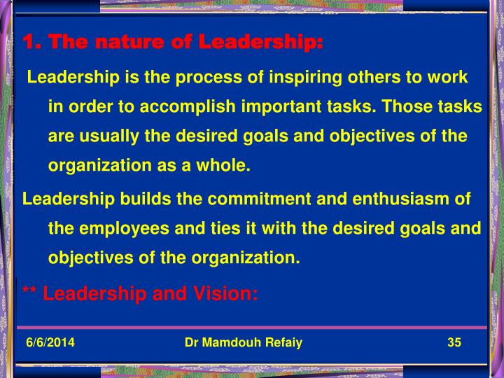 The nature of Leadership: