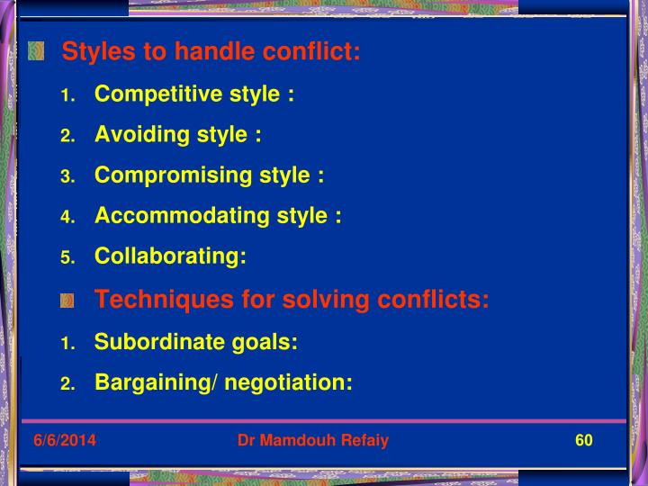 Styles to handle conflict:
