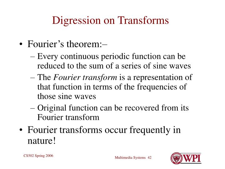 Digression on Transforms