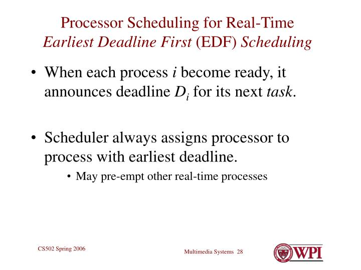 Processor Scheduling for Real-Time