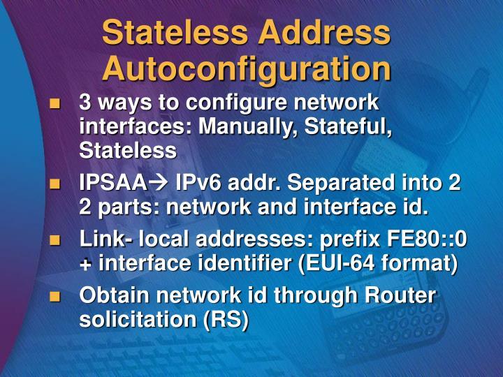 Stateless Address Autoconfiguration