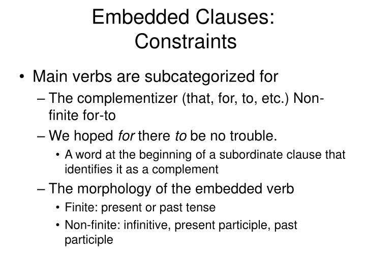 Embedded Clauses: