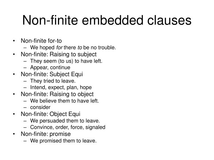 Non-finite embedded clauses