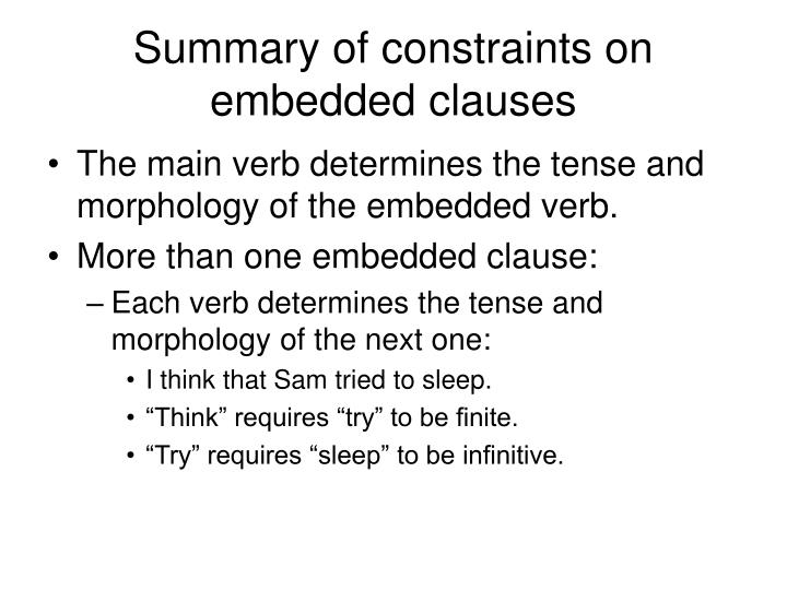 Summary of constraints on embedded clauses