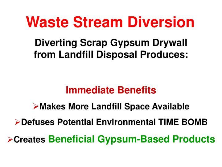 Waste Stream Diversion