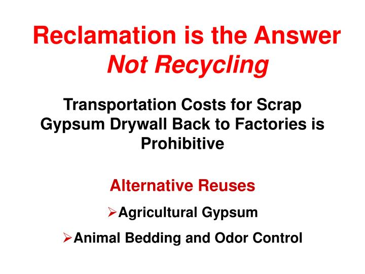 Reclamation is the Answer