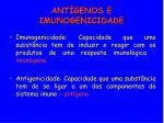ant genos e imunogenicidade