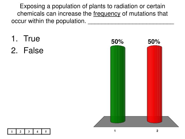 Exposing a population of plants to radiation or certain chemicals can increase the