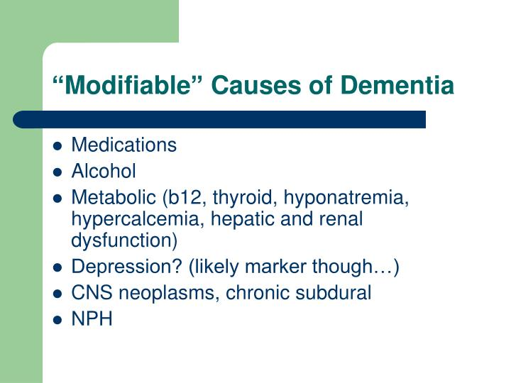 """Modifiable"" Causes of Dementia"