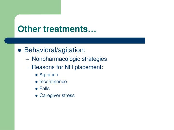 Other treatments…