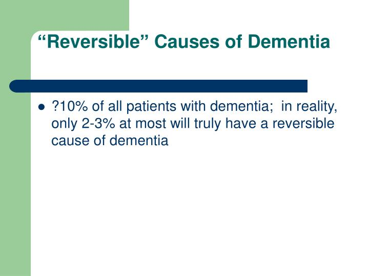 """Reversible"" Causes of Dementia"