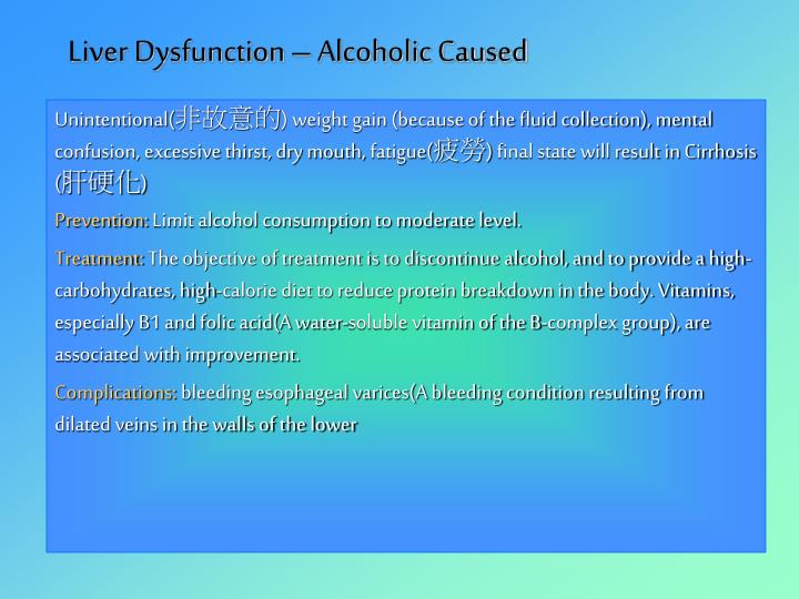 Liver Dysfunction – Alcoholic Caused