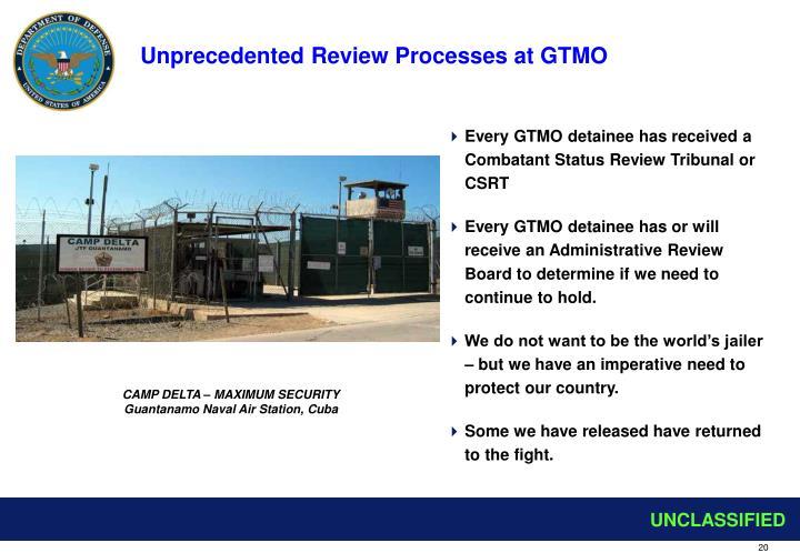 Unprecedented Review Processes at GTMO