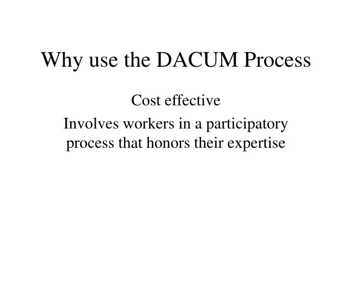 Why use the DACUM Process
