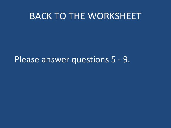 BACK TO THE WORKSHEET