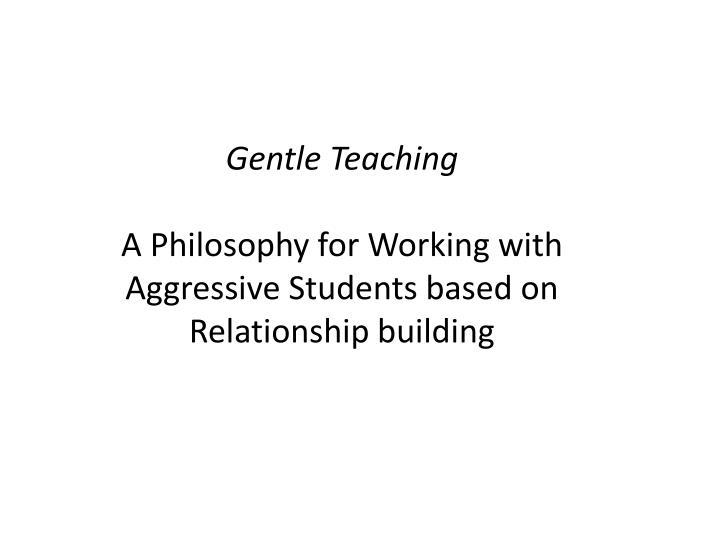 Gentle Teaching